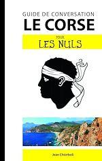 Download this eBook Le corse - Guide de conversation pour les Nuls, 2e edition
