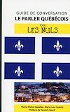 Télécharger le livre :  Le québécois - Guide de conversation pour les Nuls, 2e