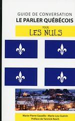 Download this eBook Le québécois - Guide de conversation pour les Nuls, 2e