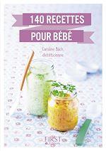 Download this eBook Le Petit livre de - 140 recettes pour bébé