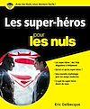 Télécharger le livre :  Les Super-héros pour les Nuls