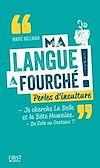 Télécharger le livre :  Ma langue a fourché !