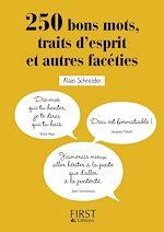 Download this eBook Petit Livre - 250 bons mots, traits d'esprit et autres facéties