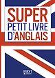 Télécharger le livre : Petit Livre - Le Super Petit Livre d'Anglais