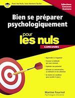 Download this eBook Bien se préparer psychologiquement pour les Nuls Concours