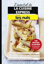 Download this eBook L'essentiel de la cuisine express pour les Nuls