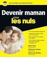 Download this eBook Devenir maman pour les Nuls
