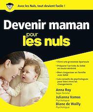Téléchargez le livre :  Devenir maman pour les Nuls