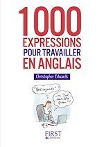 Download this eBook Petit Livre - 1000 expressions pour travailler en anglais