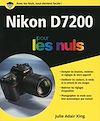 Télécharger le livre :  Nikon D7200 pour les Nuls grand format