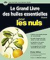 Télécharger le livre :  Le Grand Livre des huiles essentielles pour les Nuls