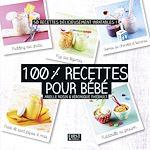 Download this eBook 100% recettes pour bébé
