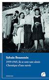 Télécharger le livre :  1939-1945, ils se sont tant aimés. Chronique d'une survie