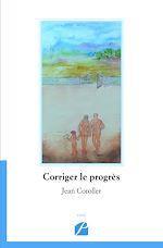 Téléchargez le livre :  Corriger le progrès