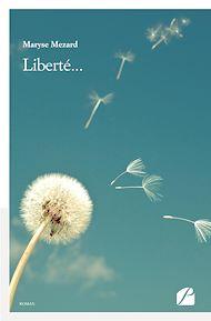 Téléchargez le livre :  Liberté...