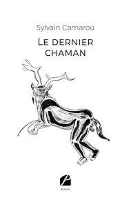 Téléchargez le livre :  Le dernier chaman