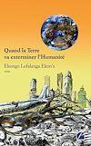 Télécharger le livre :  Quand la Terre va exterminer l'Humanité