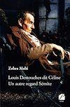 Télécharger le livre :  Louis Destouches dit Céline - Un autre regard Sémite