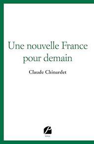 Téléchargez le livre :  Une nouvelle France pour demain
