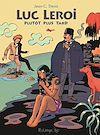 Télécharger le livre :  Luc Leroi, plutôt plus tard
