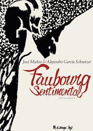 Téléchargez le livre :  Faubourg sentimental