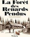 Télécharger le livre :  La forêt des renards pendus