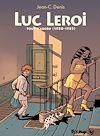 Télécharger le livre :  Luc Leroi - L'Intégrale 1 (Tout d'abord 1980-1986)