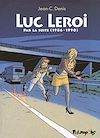 Télécharger le livre :  Luc Leroi - L'Intégrale 2 (Par la suite 1986-1990)