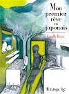 Télécharger le livre :  Mon premier rêve en japonais