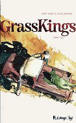 Téléchargez le livre :  GrassKings (Tome 1)