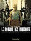 Télécharger le livre :  Le pouvoir des innocents, cycle III