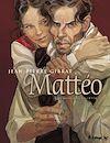 Télécharger le livre :  Mattéo Intégrale Volume 1 (Tome 1 et 2) - Premier cycle (1914-1919)