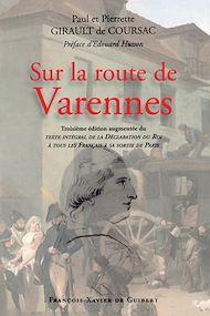 Téléchargez le livre :  Sur la route de Varennes