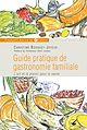 Télécharger le livre : Guide pratique de gastronomie familiale