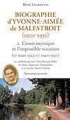 Télécharger le livre :  Biographie d'Yvonne-Aimée de Malestroit (1901-1951)