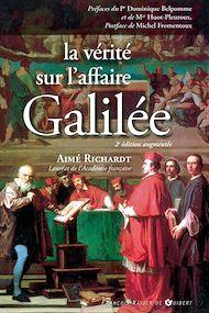 Téléchargez le livre :  La vérité sur l'affaire Galilée