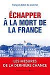 Télécharger le livre :  Echapper à la mort de la France