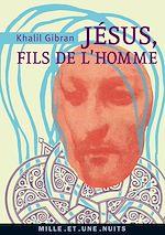 Téléchargez le livre :  Jésus, Fils de l'Homme