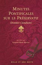 Téléchargez le livre :  Minutes pontificales sur le préservatif