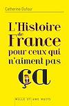Télécharger le livre :  L'Histoire de France pour ceux qui n'aiment pas ça
