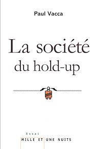 Téléchargez le livre :  La Société du hold-up