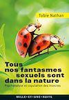 Télécharger le livre :  Tous nos fantasmes sexuels sont dans la nature