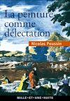 Télécharger le livre :  La peinture comme délectation - Choix de lettres