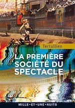 Download this eBook La première société du spectacle