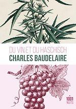 Téléchargez le livre :  Du vin et du haschich