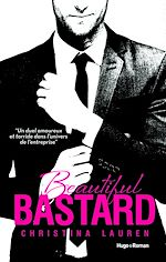 Tlcharger cet ebook : Beautiful Bastard - Version Franaise -