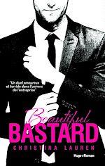 Téléchargez le livre :  Beautiful Bastard -Version Française-
