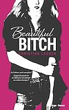Télécharger le livre :  Beautiful bitch (version francaise)