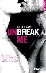 Téléchargez le livre :  Unbreak me tome 1 (Français)