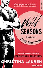 Télécharger cet ebook : Wild Seasons saison 2 Dirty rowdy thing